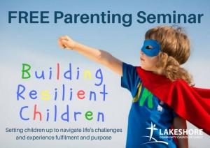 Free Parenting Seminar-Building Resilient Children